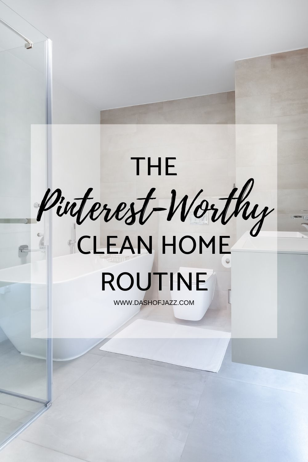Tried and true natural cleaning hacks and pinterest pins that really work! A Pinterest-worthy clean home routine, room by room. Guide by Dash of Jazz #dashofjazzblog #cleaninghacks #cleaningschedule
