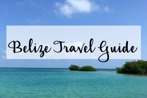 Belize Travel Diary + Tips for the Solo Traveler