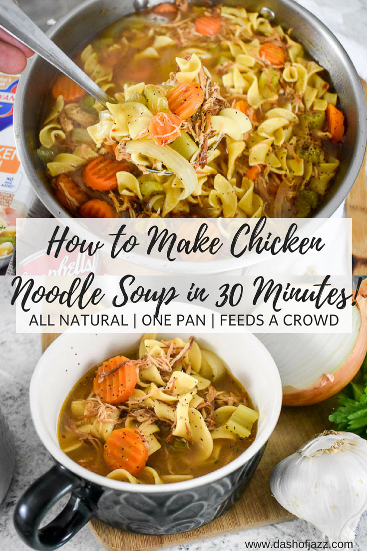 This 30-minute chicken noodle soup is made with all-natural ingredients in one pot and feeds a crowd! Perfect for cool weather, cozy gathering, or combating colds. Recipe by Dash of Jazz