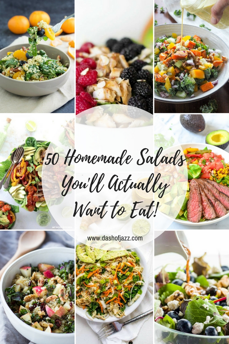A roundup of over 50 simple, colorful, and delicious homemade salads you'll actually want to eat made by seasoned home cooks--including plenty of vegan, gluten-free, and Whole 30 recipes. by Dash of Jazz