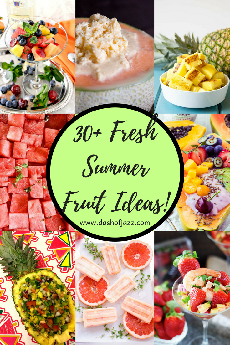 Recipe and entertaining ideas using the best bounty of fresh summer fruits! From stone fruits, to berries, to melons, to cherries, this roundup has you covered on ways to enjoy sweet seasonal produce this summer. by Dash of Jazz