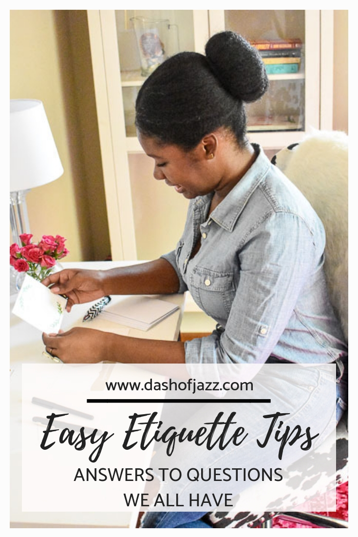 Easy etiquette tips are a few practical answers to everyday etiquette questions to make navigating social situations easy and breezy. by Dash of Jazz #dashofjazzblog #etiquetteandmanners #etiquetteforalady
