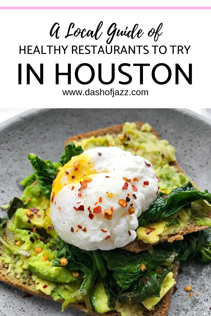 Healthy restaurants and juice bars in Houston, Texas from a native local foodie, Dash of Jazz #dashofjazzblog #houstonfoodbucketlists #houstonrestaurants #healthyrestaurantchoices