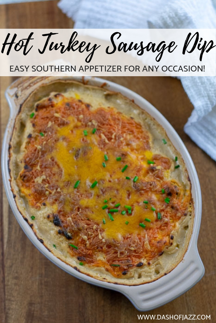 Hot turkey sausage dip is a spicier take on an easy southern classic that you can whip up in 30 minutes with a few staple ingredients by Dash of Jazz #dashofjazzblog #hotsausagedip #southernappetizerideas #gamedayfoodideas #Christmasappetizerideas