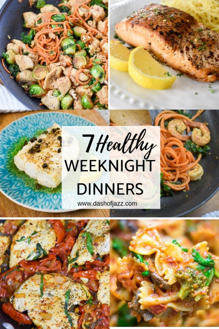 7 Quick and Healthy Weeknight Dinners You\'ll Love
