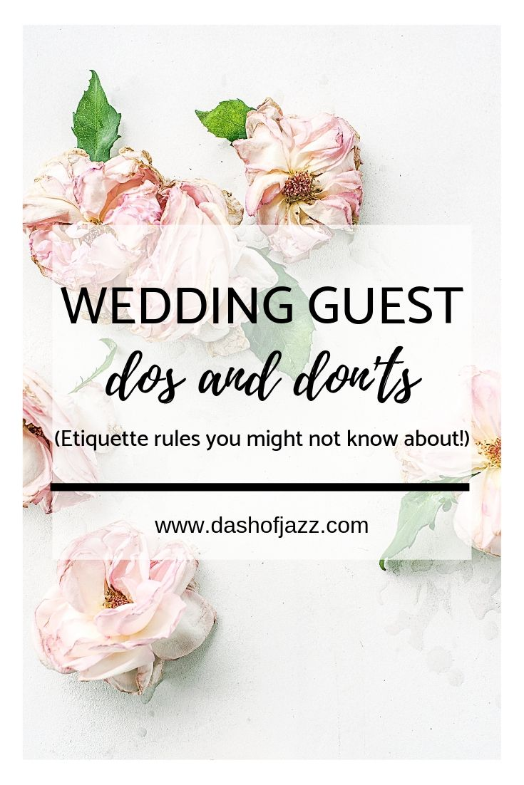 Dash of Jazz Etiquette Series: Wedding Guest Etiquette