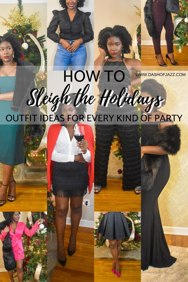 A look book of fierce outfits to wear to any holiday party--from casual to formal, at every price point by Dash of Jazz. #dashofjazzblog #Christmaspartyoutfits #holidayoutfits #holidaypartyoutfitChristmas #newyearseveoutfits