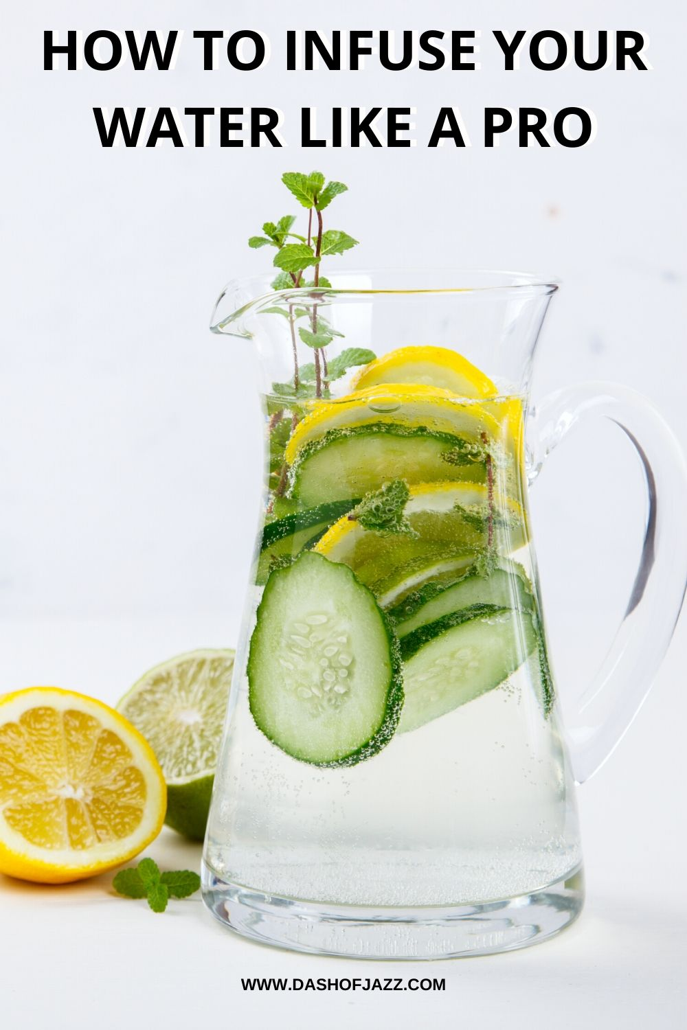 pitcher of water infused with cucumbers lemon and mint