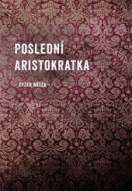 Poslední aristokratka bazar   Databáze knih