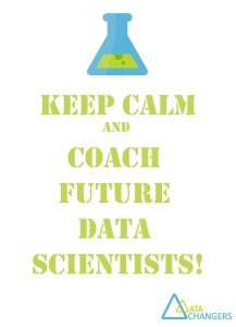 Keep-Calm-and-Coach-Future-Data-Scientists Jobs at DataChangers