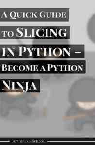 A Quick Guide to Slicing in Python – Become a Python Ninja