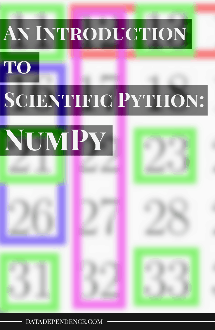 An Introduction to Scientific Python - NumPy - Data Dependence