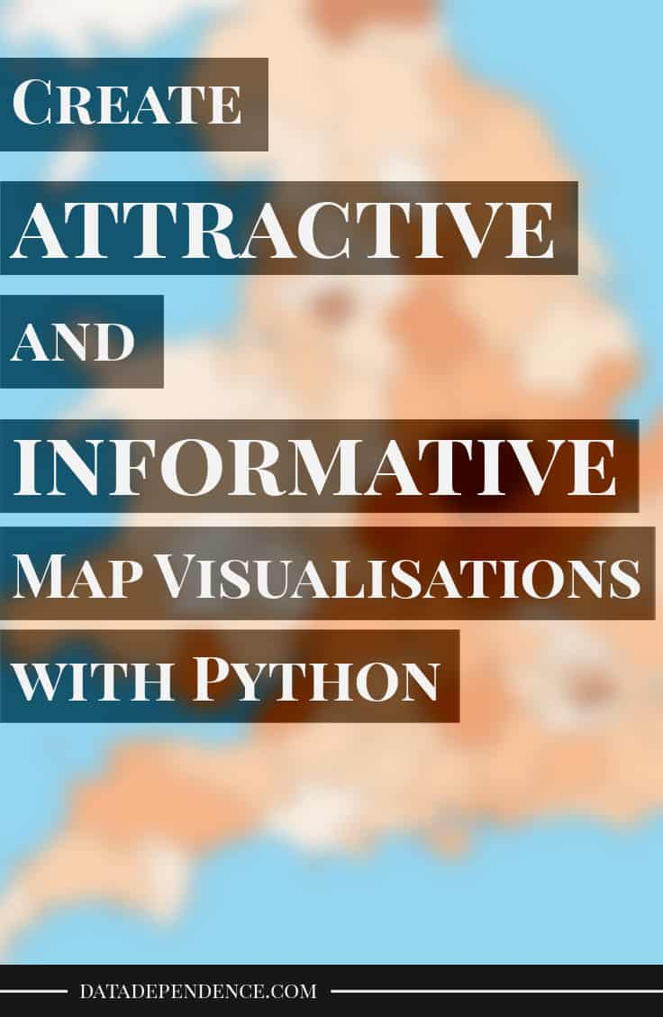 Creating Attractive and Informative Map Visualisations in Python