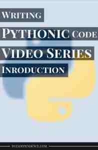 [Video Series] Taking Your Python Skills to the Next Level With Pythonic Code – Introduction
