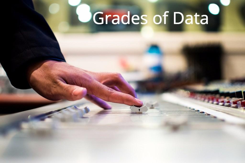 Grades of Data