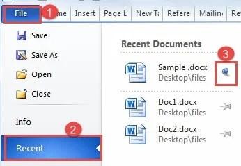 """Click """"File"""" -> Click """"Recent"""" ->Click the Pin"""