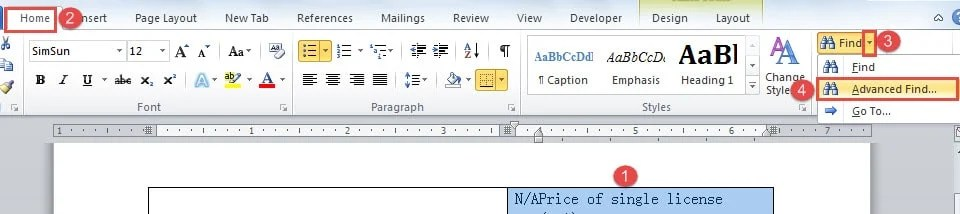 """Select the Area You Just Selected Again ->Click """"Home"""" ->Click the Upside-down Triangle Behind """"Find"""" ->Choose """"Advanced Find"""""""