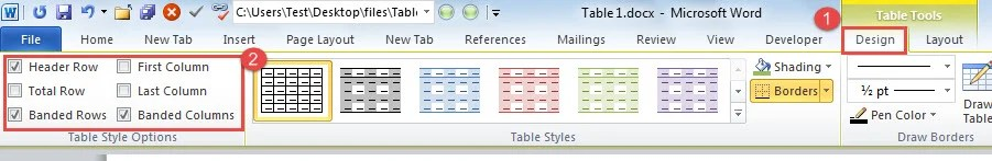 "Click ""Design"" ->Check Table Style Options"