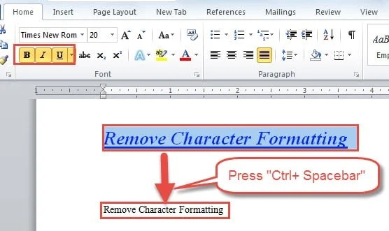 "Press ""Ctrl+ Spacebar"" to Remove Character Formatting"