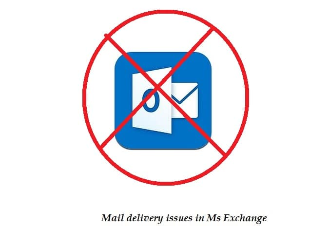 4 Causes and Solutions of Mail Delivery Issues in MS Exchange - Data