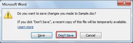 "Choose ""Don't Save"""