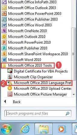 "Click ""Microsoft Office 2010 Tools""->Click ""Microsoft Office 2010 Language Preferences"""