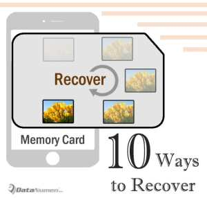 10 Useful Ways to Get Back Lost Photos on Smartphone Memory Card