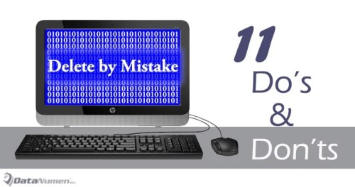 11 Do's and Don'ts when Deleting Data by Mistake