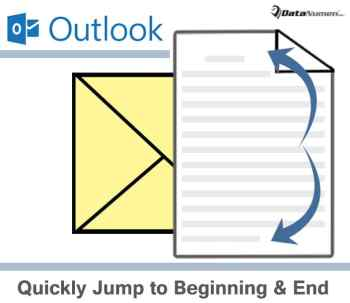 Quickly Jump to the Beginning or End of Message Body in Your Outlook