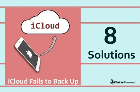 8 Solutions When iCloud Fails to Back up Your iPhone Data
