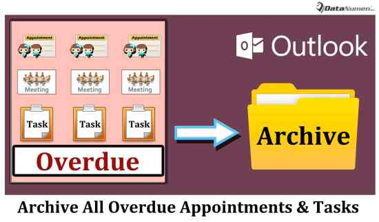 Quickly Archive All Overdue Appointments and Tasks in Your Outlook