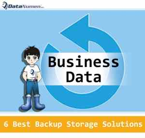 6 Backup Storage Solutions for Business Data
