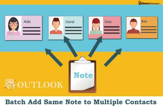 Batch Add a Same Note to Multiple Contacts in Your Outlook