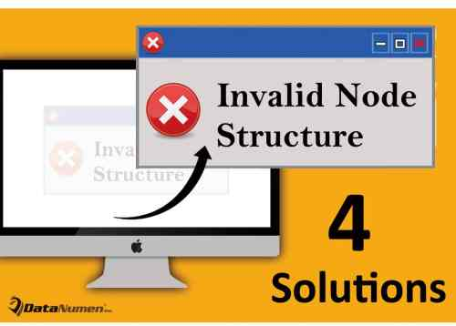 4 Solutions To Invalid Node Structure Error On Mac System