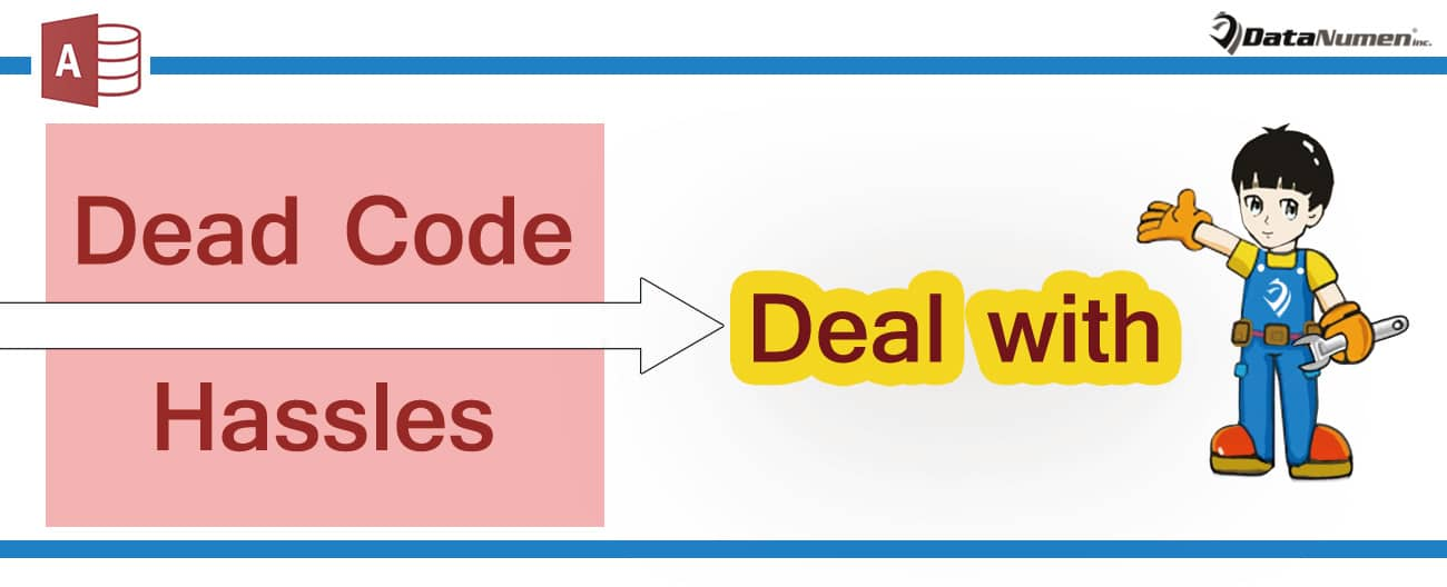 Deal With Dead Code And Hassles Like Unused Variables In MS Access