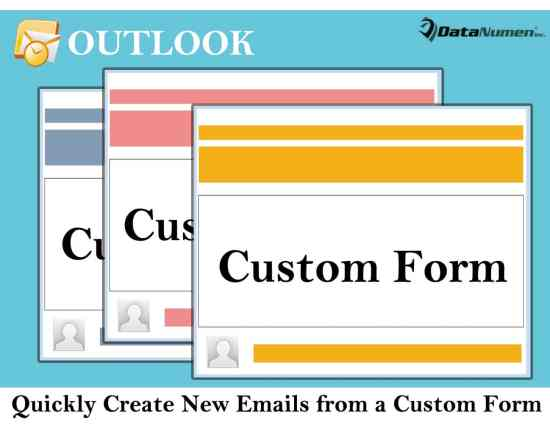 Quickly Create New Emails from a Custom Form in Your Outlook