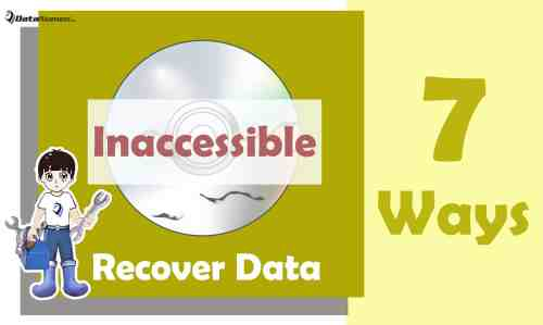 7 Effective Ways to Recover Data from Inaccessible CD & DVD