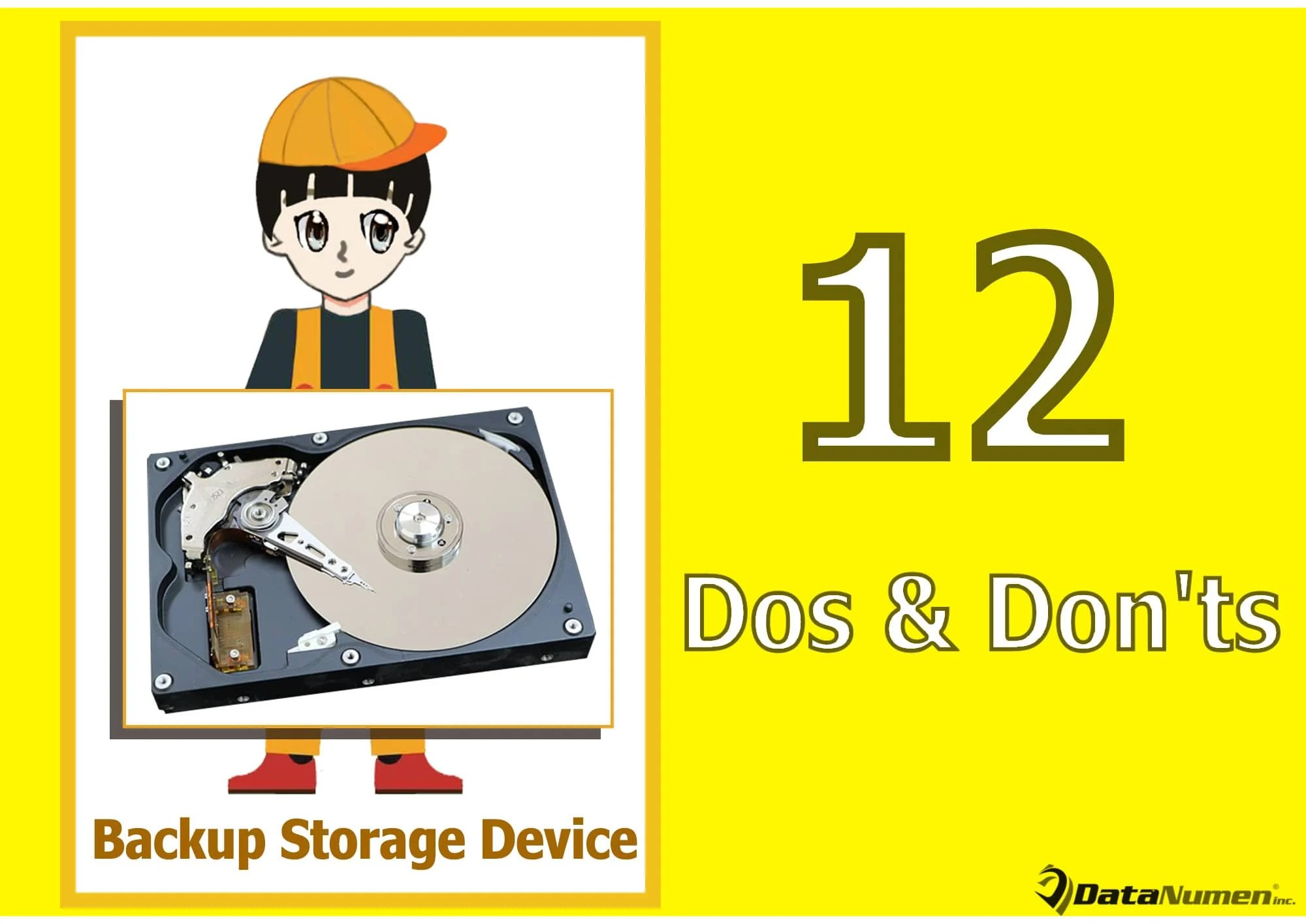 12 Important Dos and Don'ts with Your Backup Storage Device