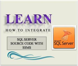 Learn How To Integrate SQL Server Source Code With SSMS