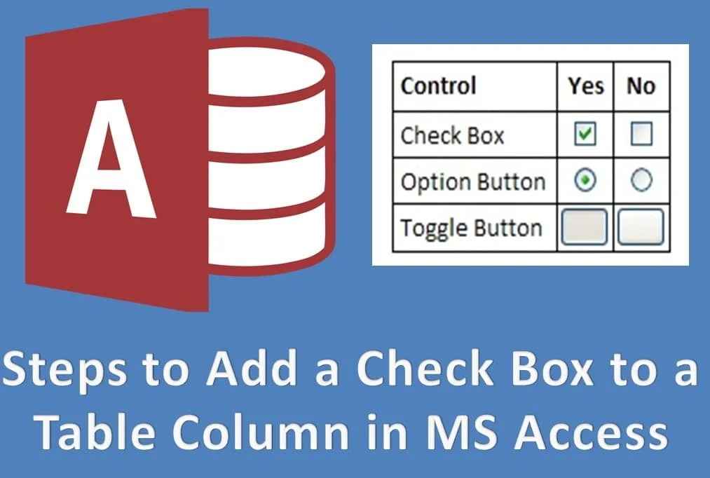 How to Add a Check Box to a Table Column in MS Access - Data