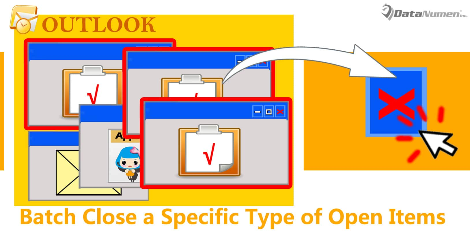 Batch Close a Specific Type of Open Items in Your Outlook