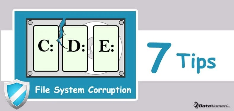 7 Effective Tips to Prevent File System Corruption