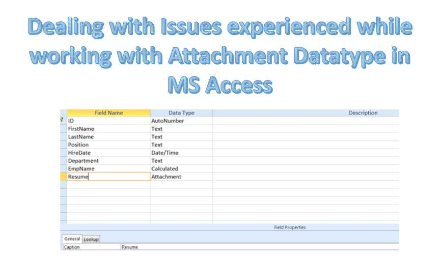 Dealing With Issues Experienced While Working With Attachment Datatype In MS Access