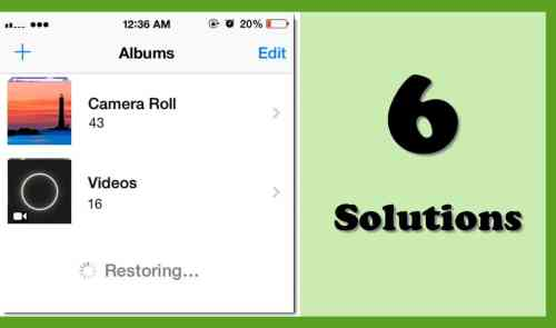 6 Solutions when iPhone Keeps Deleting & Restoring Photos