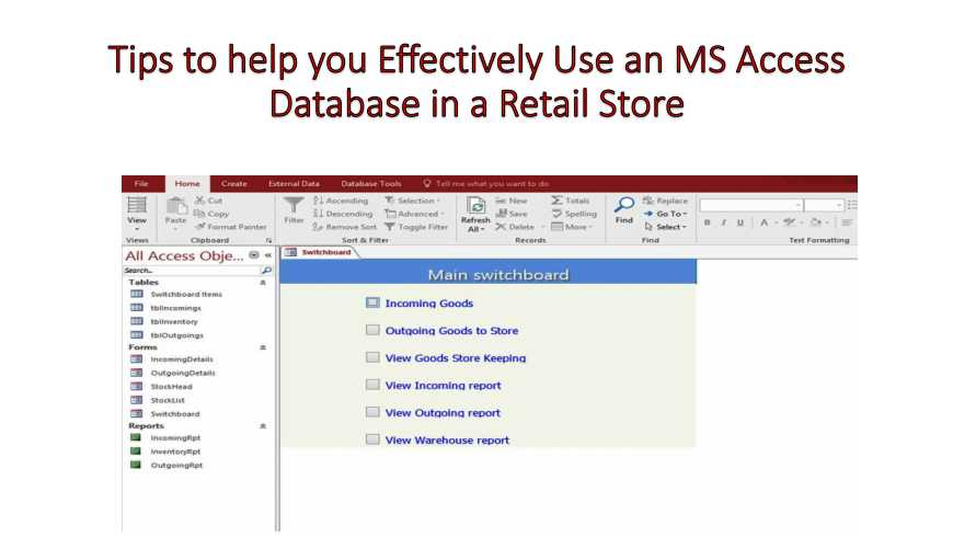 Tips To Help You Effectively Use An MS Access Database In A Retail Store