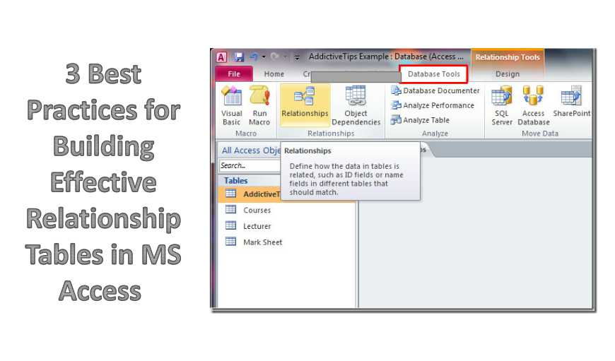 3 Best Practices For Building Effective Relationship Tables In MS Access