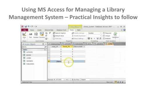 Using MS Access For Managing A Library Management System - Practical Insights To Follow