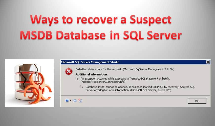 Ways To Recover A Suspect MSDB Database