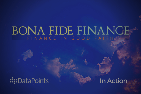Bona Fide Finance: DataPoints in Action