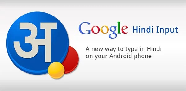 Google brings Hindi Transliteration Keyboard with Google Hindi Input App